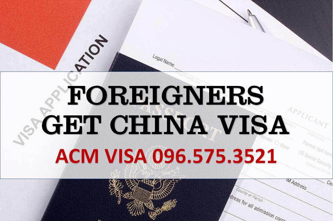 Dịch vụ visa Trung Quốc cho người nước ngoài
